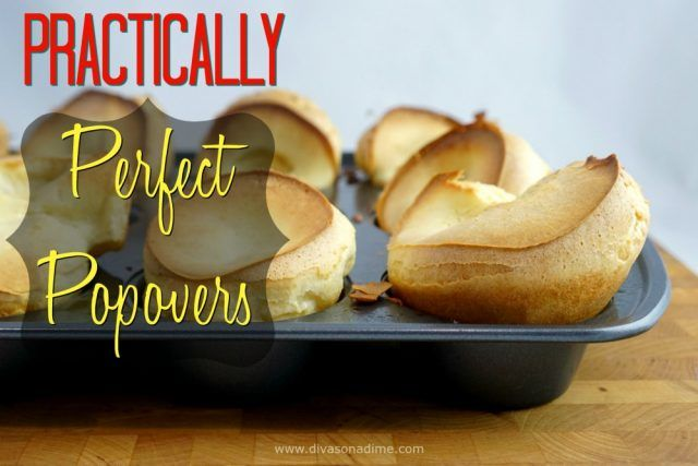 Simple, step by step guide to light airy popovers with 8 recipe variations. No special pan required.